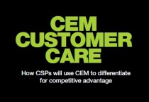 CEM Customer Care – How CSPs will use CEM to differentiate for competitive advantage