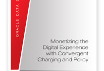 Monetising the Digital Experience with Convergent Charging and Policy