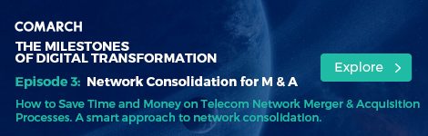 How to Save Time and Money on Telecom Network Merger & Acquisition Processes