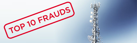 The Top 10 types of Telecom fraud