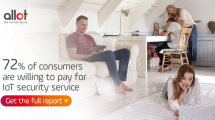 Consumers are willing to pay for IoT services, new research shows