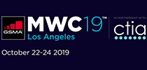 "GSMA Announces New Keynote Speakers, Event Updates for 2019 ""MWC Los Angeles, in Partnership with CTIA"""