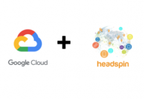 HeadSpin partners with Google Cloud at the edge
