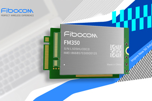 Fibocom launches FM350 5G module with Intel and MediaTek to inspire new 5G solutions for PC